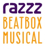 Razzz das Beatboxmusical